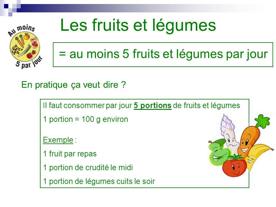 = au moins 5 fruits et légumes par jour