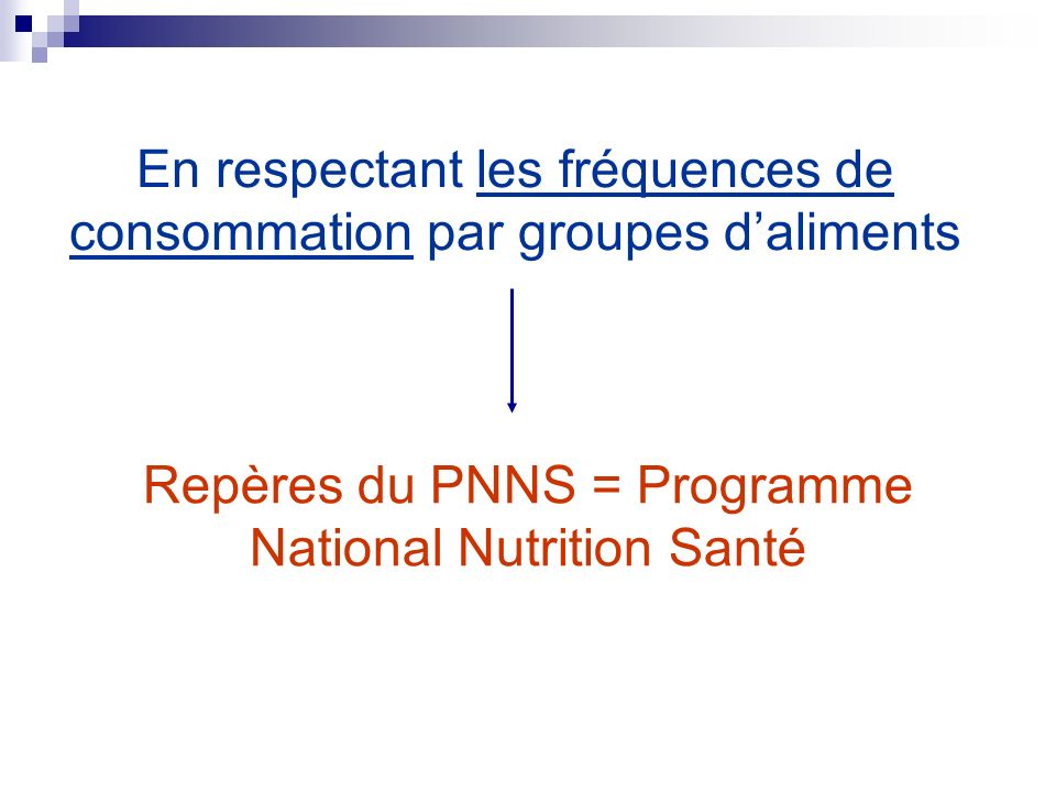En respectant les fréquences de consommation par groupes d'aliments