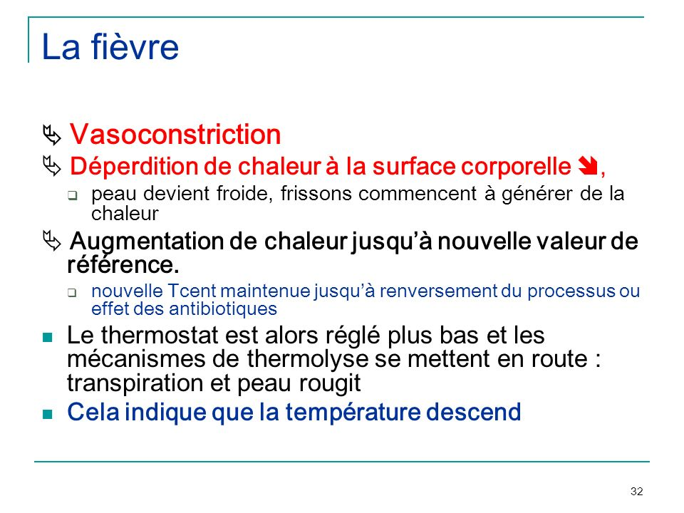 La fièvre  Vasoconstriction
