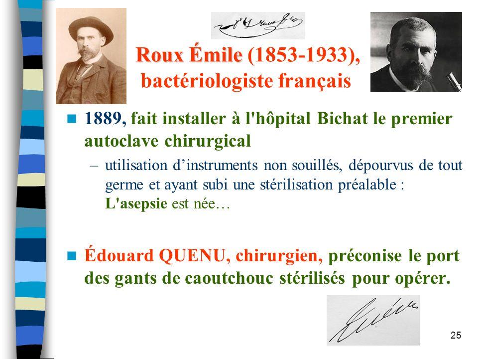 Roux Émile (1853-1933), bactériologiste français