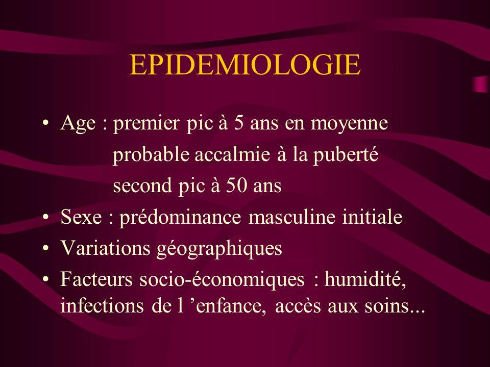 EPIDEMIOLOGIE Age : premier pic à 5 ans en moyenne