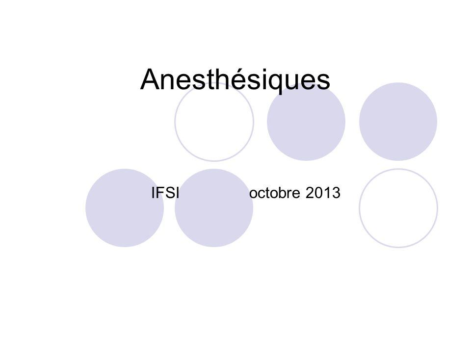 Anesthésiques IFSI octobre 2013