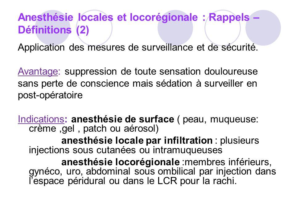 Anesthésie locales et locorégionale : Rappels –Définitions (2)