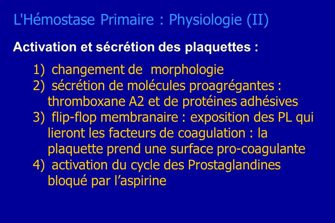 L Hémostase Primaire : Physiologie (II)