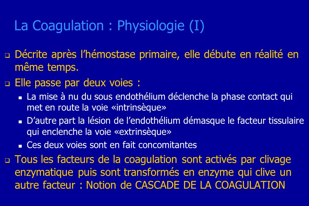 La Coagulation : Physiologie (I)