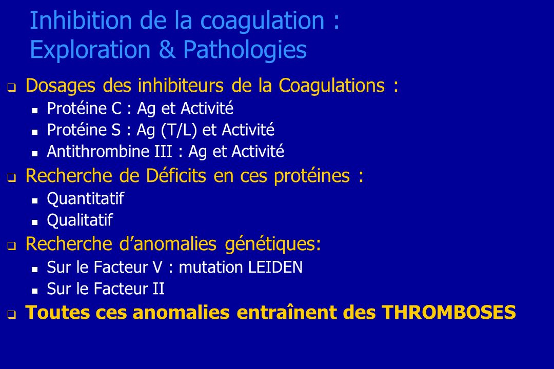 Inhibition de la coagulation : Exploration & Pathologies