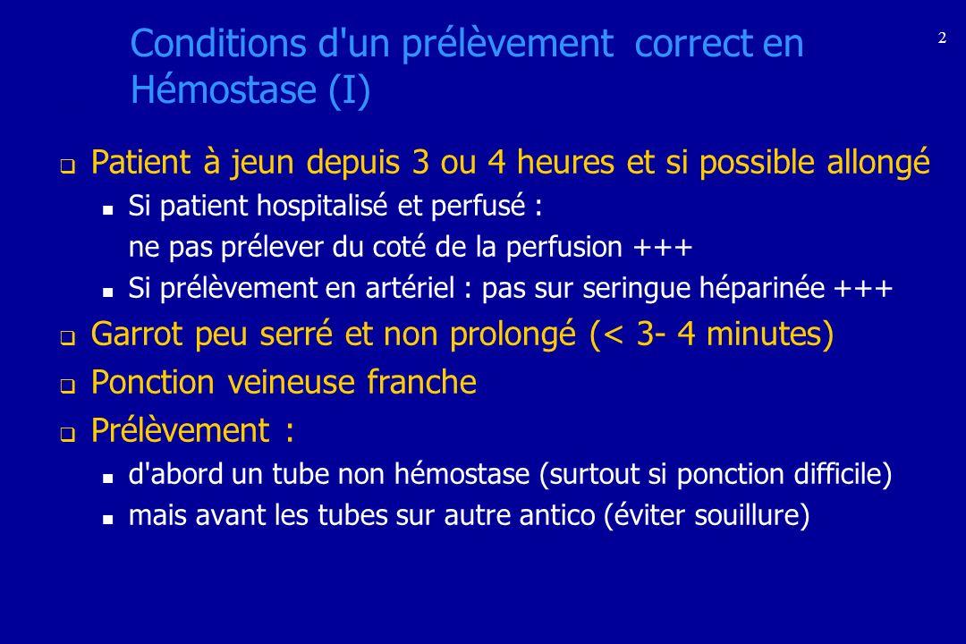 Conditions d un prélèvement correct en Hémostase (I)