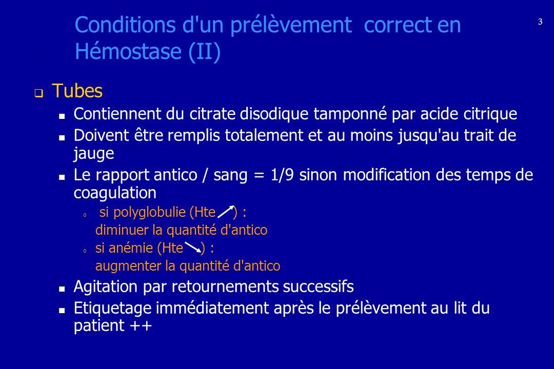 Conditions d un prélèvement correct en Hémostase (II)
