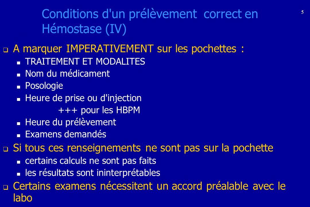Conditions d un prélèvement correct en Hémostase (IV)