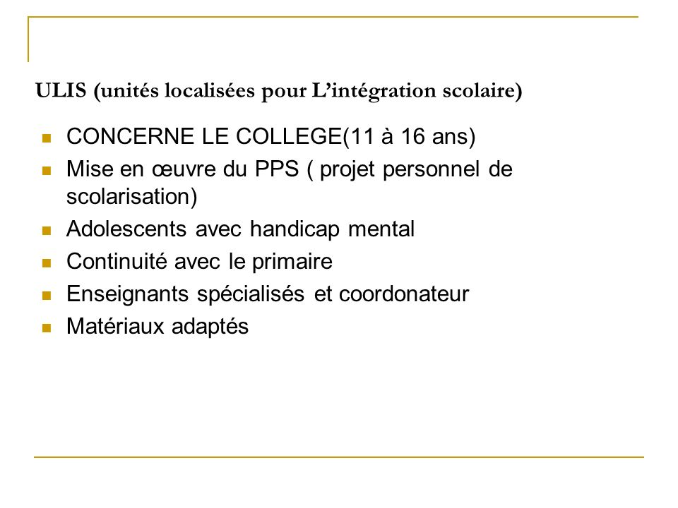 ULIS (unités localisées pour L'intégration scolaire)