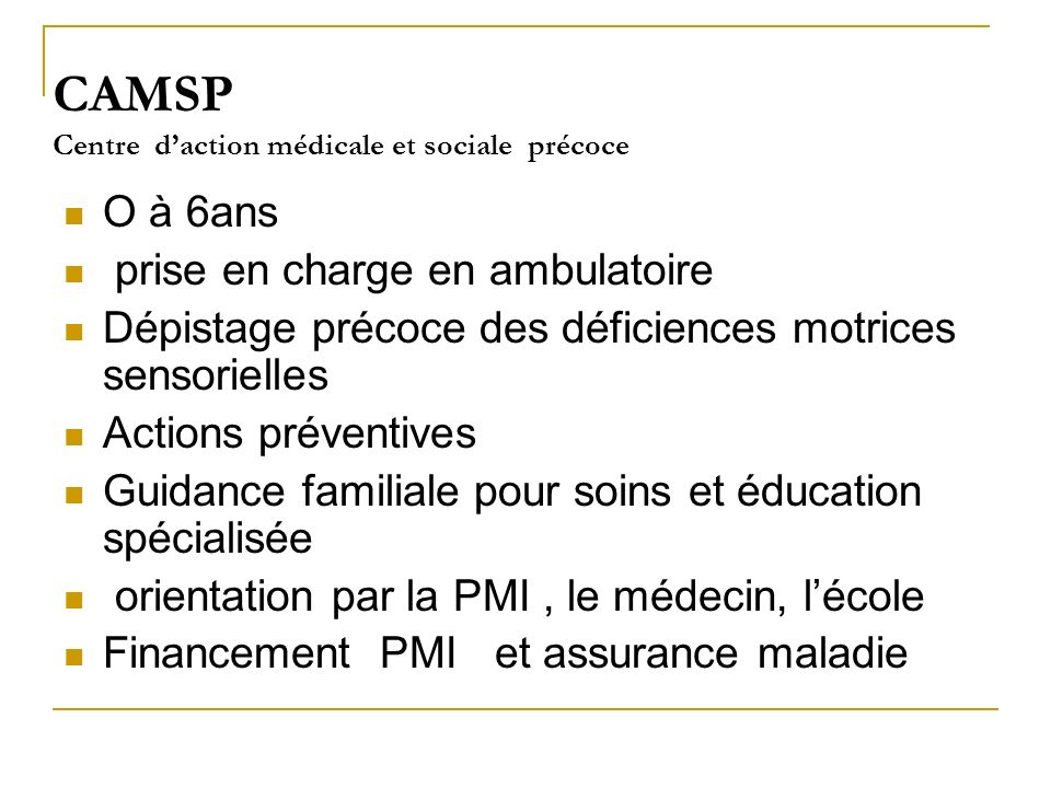 CAMSP Centre d'action médicale et sociale précoce