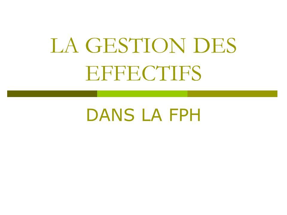 LA GESTION DES EFFECTIFS