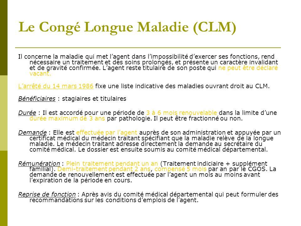 Le Congé Longue Maladie (CLM)