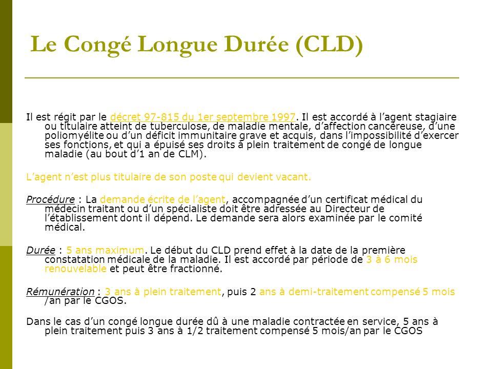 Le Congé Longue Durée (CLD)