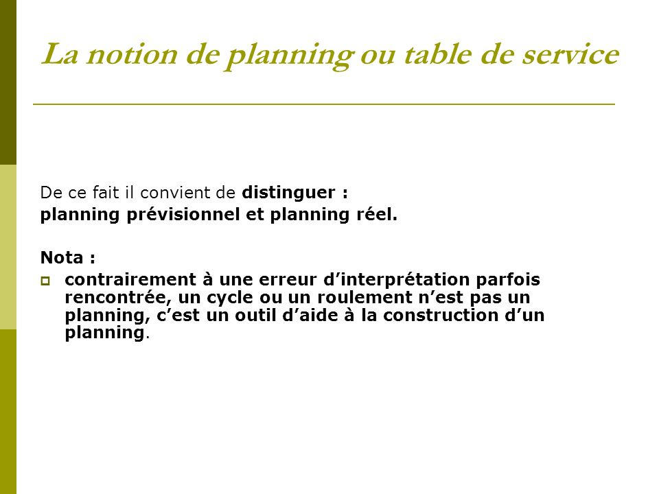 La notion de planning ou table de service