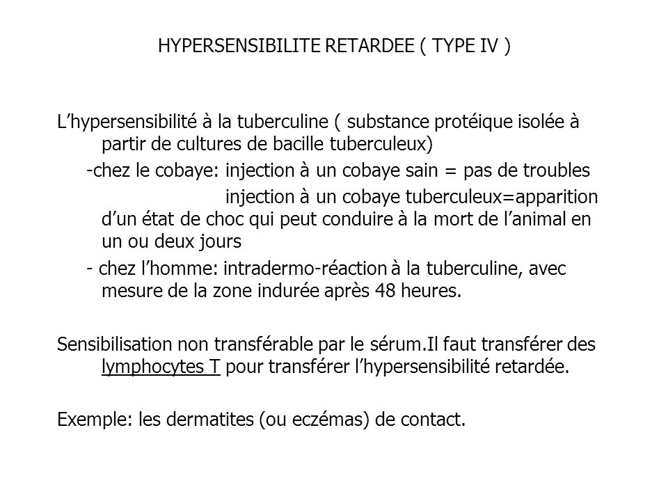 HYPERSENSIBILITE RETARDEE ( TYPE IV )