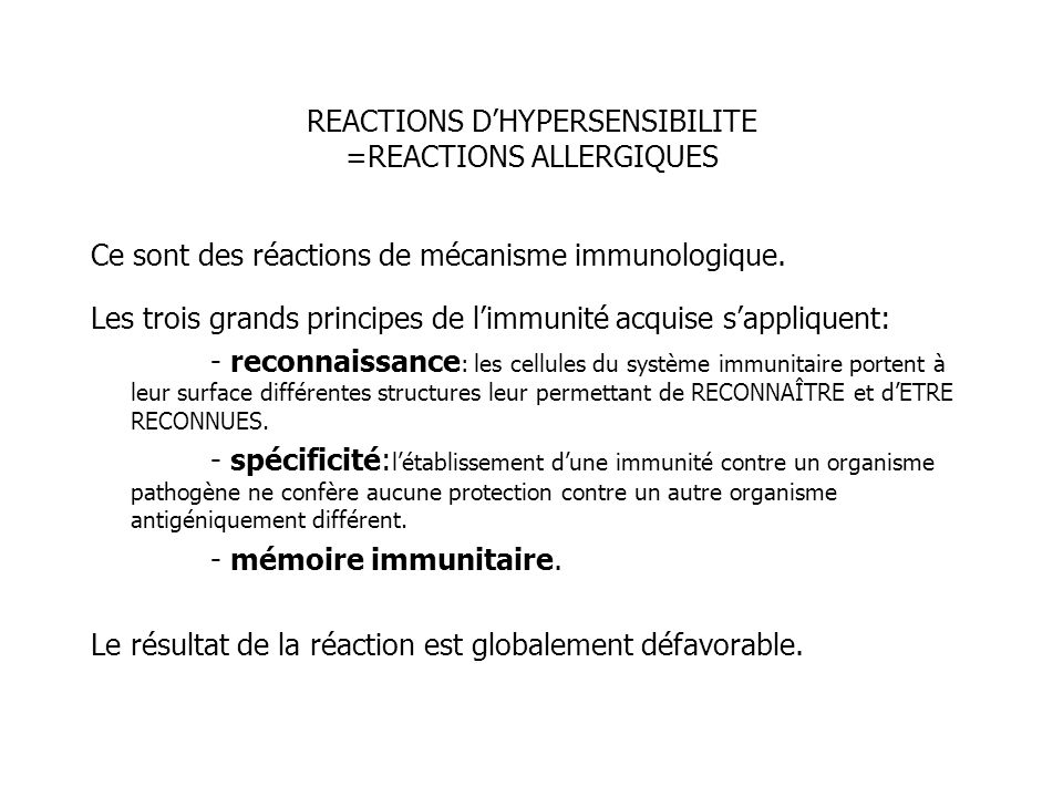 REACTIONS D'HYPERSENSIBILITE =REACTIONS ALLERGIQUES