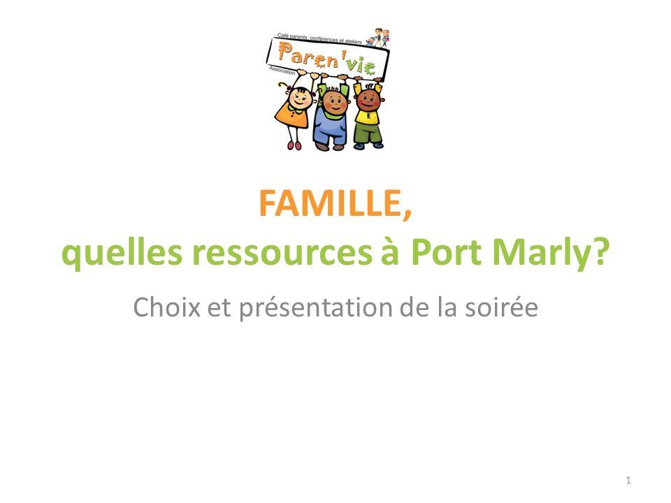 FAMILLE, quelles ressources à Port Marly