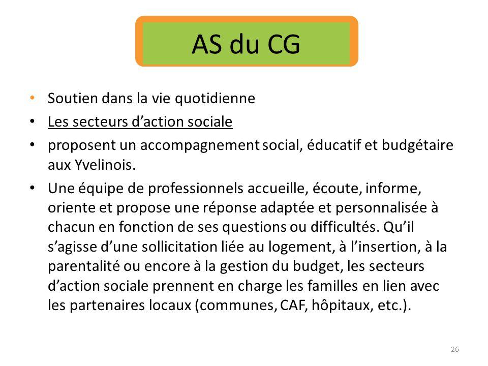 AS du CG Soutien dans la vie quotidienne Les secteurs d'action sociale