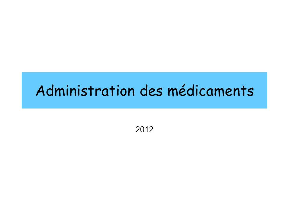 Administration des médicaments