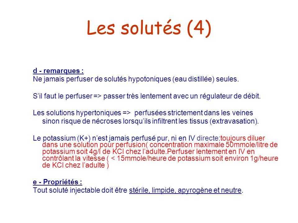 Les solutés (4) d - remarques :