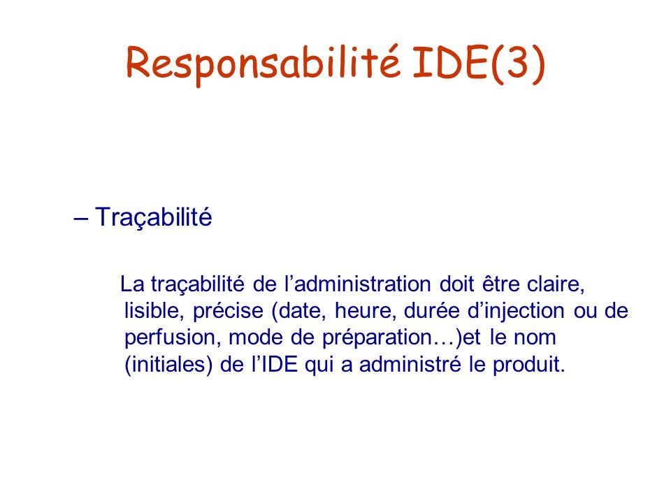Responsabilité IDE(3) Traçabilité