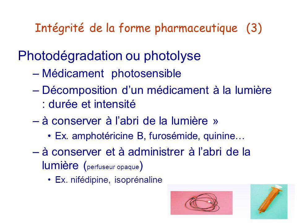 Intégrité de la forme pharmaceutique (3)