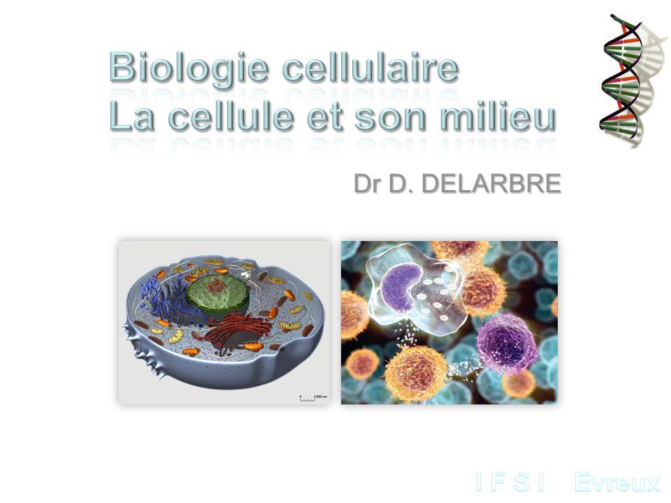 Biologie cellulaire La cellule et son milieu