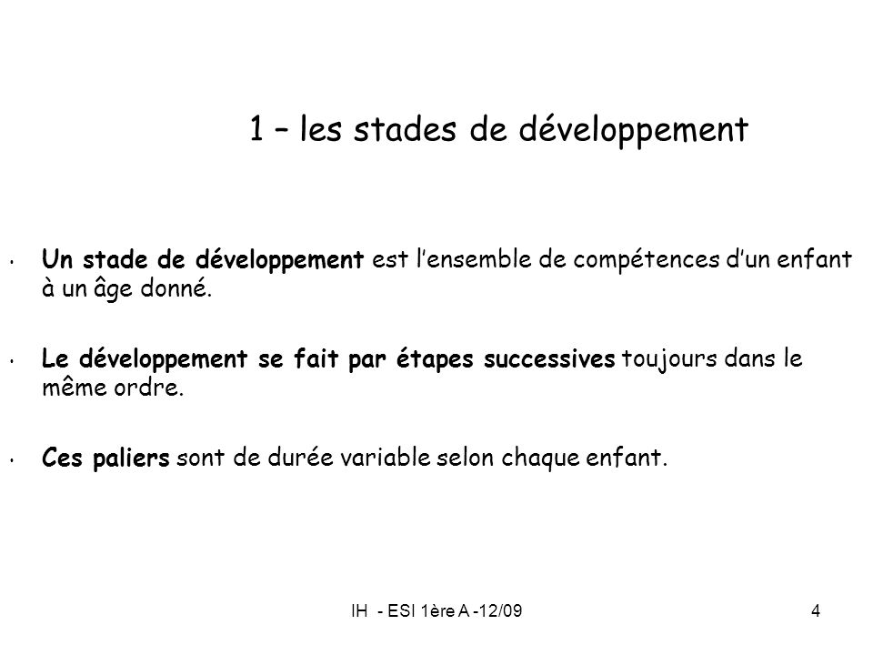 1 – les stades de développement