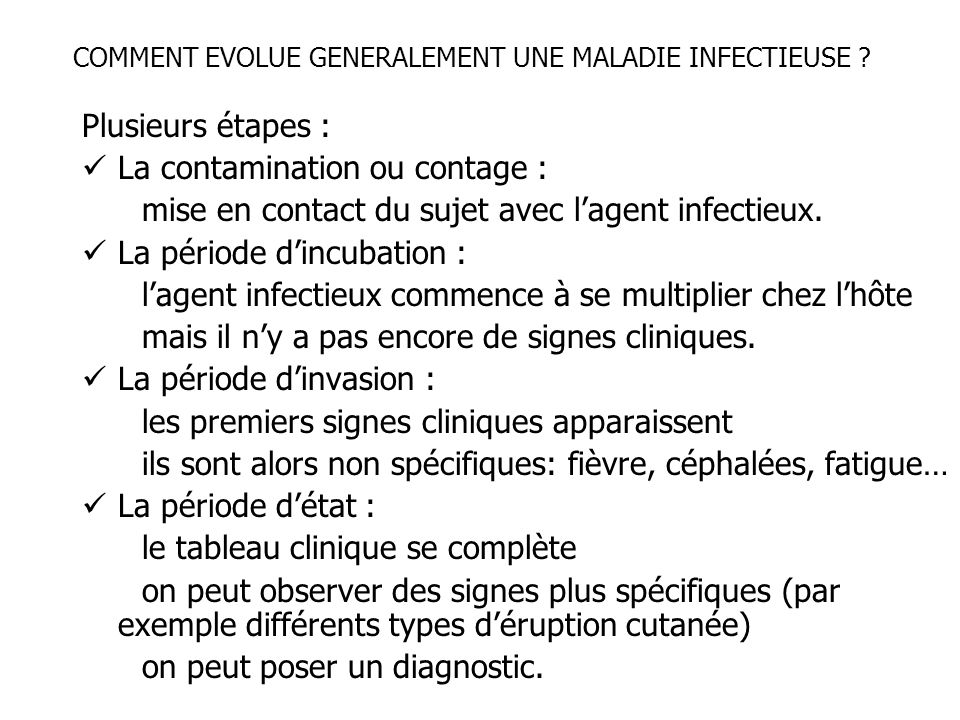 COMMENT EVOLUE GENERALEMENT UNE MALADIE INFECTIEUSE