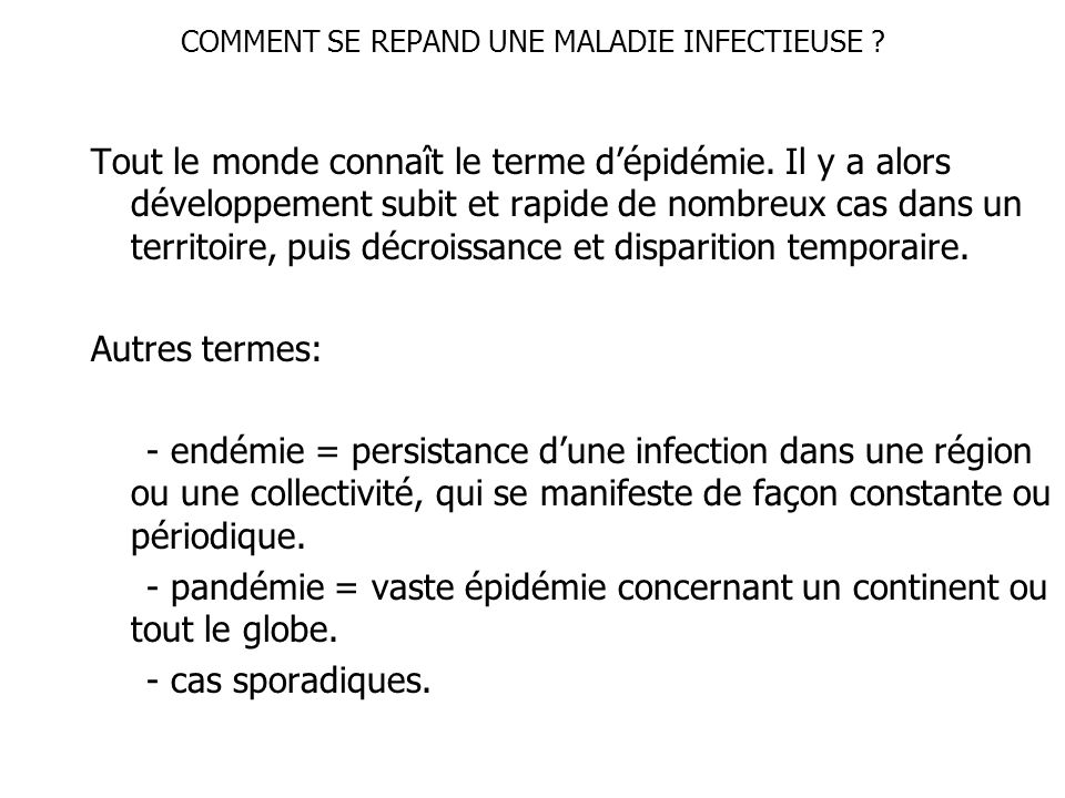 COMMENT SE REPAND UNE MALADIE INFECTIEUSE
