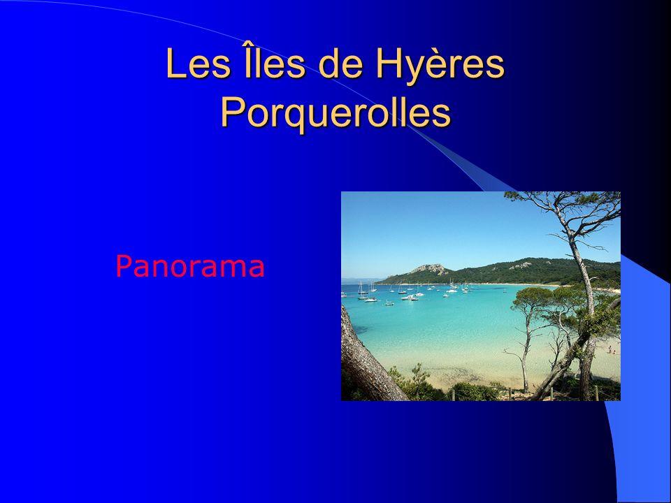 Les Îles de Hyères Porquerolles