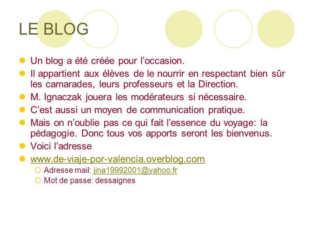 LE BLOG Un blog a été créée pour l'occasion.