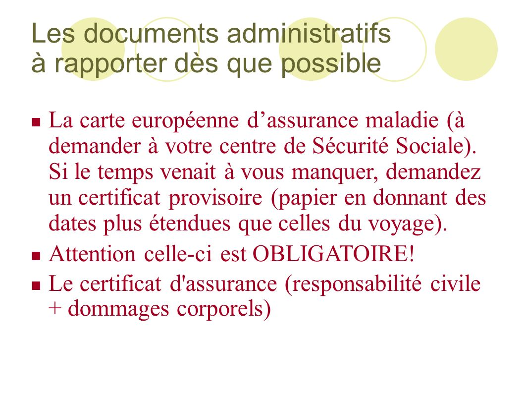 Les documents administratifs à rapporter dès que possible