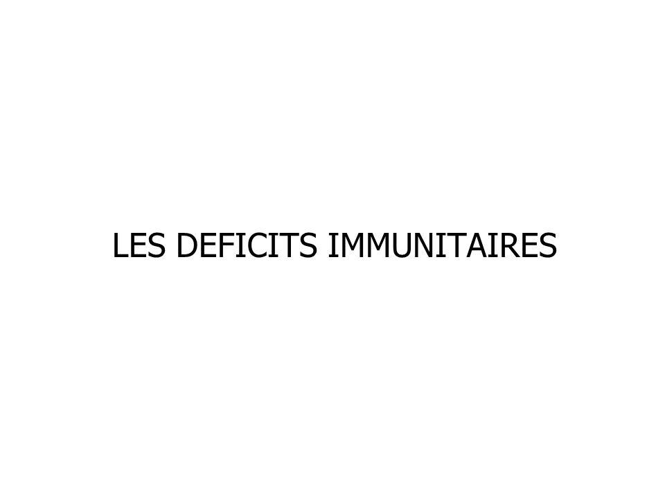 LES DEFICITS IMMUNITAIRES