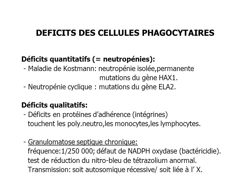 DEFICITS DES CELLULES PHAGOCYTAIRES