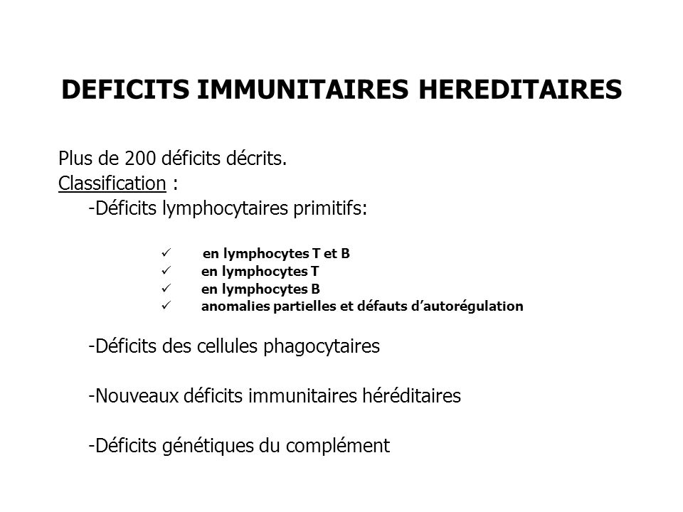 DEFICITS IMMUNITAIRES HEREDITAIRES