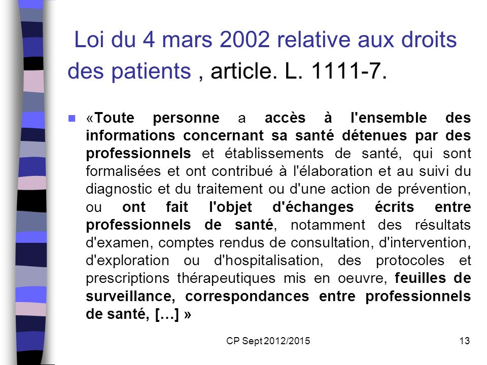 Loi du 4 mars 2002 relative aux droits des patients , article. L