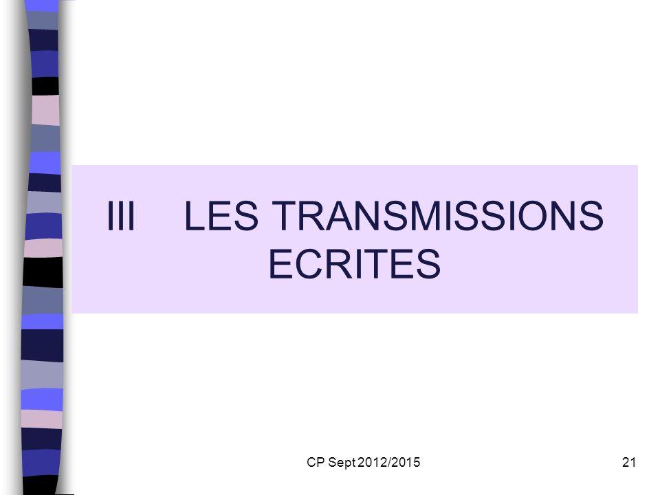 III LES TRANSMISSIONS ECRITES