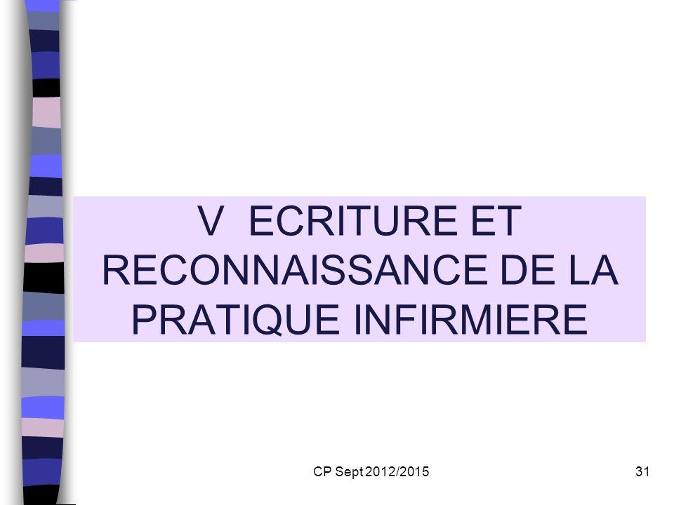 V ECRITURE ET RECONNAISSANCE DE LA PRATIQUE INFIRMIERE