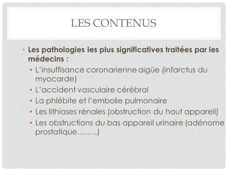 Les contenus Les pathologies les plus significatives traitées par les médecins : L'insuffisance coronarienne aigüe (infarctus du myocarde)