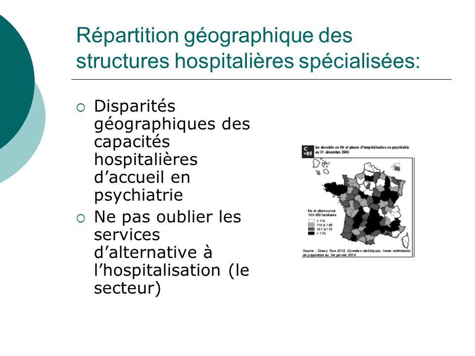 Répartition géographique des structures hospitalières spécialisées: