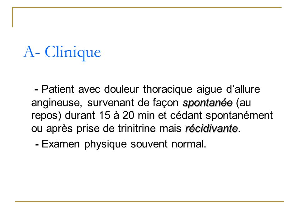 A- Clinique
