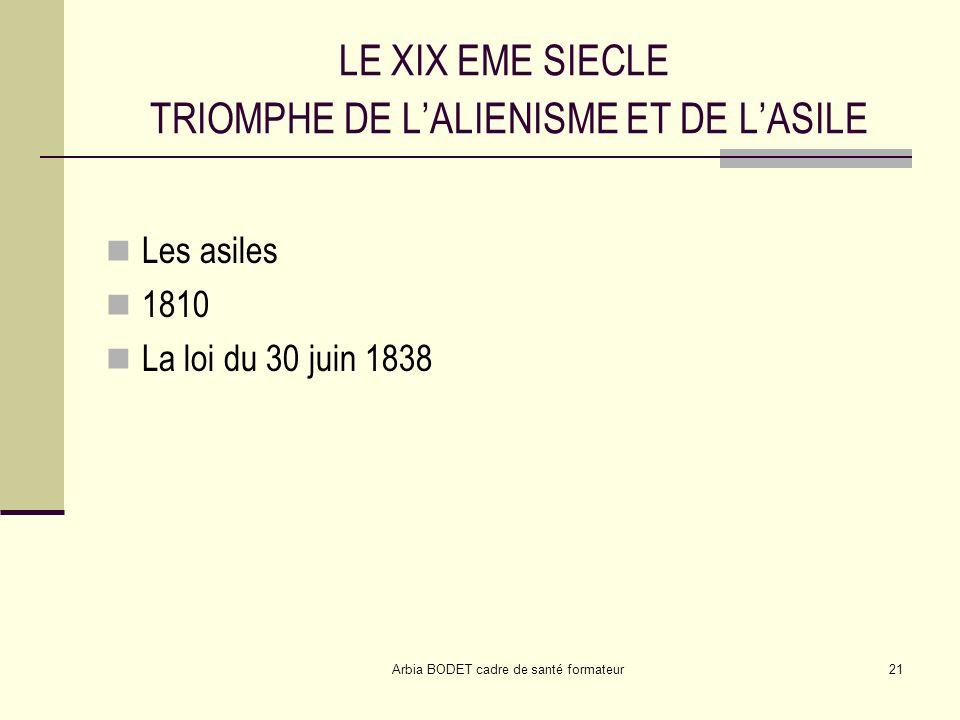 LE XIX EME SIECLE TRIOMPHE DE L'ALIENISME ET DE L'ASILE