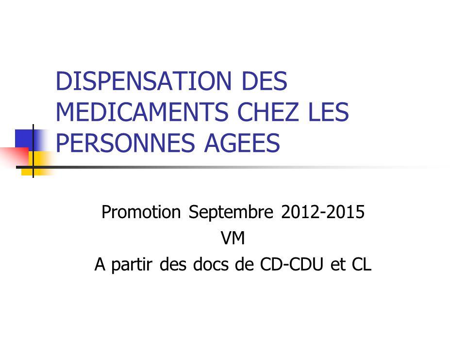 DISPENSATION DES MEDICAMENTS CHEZ LES PERSONNES AGEES