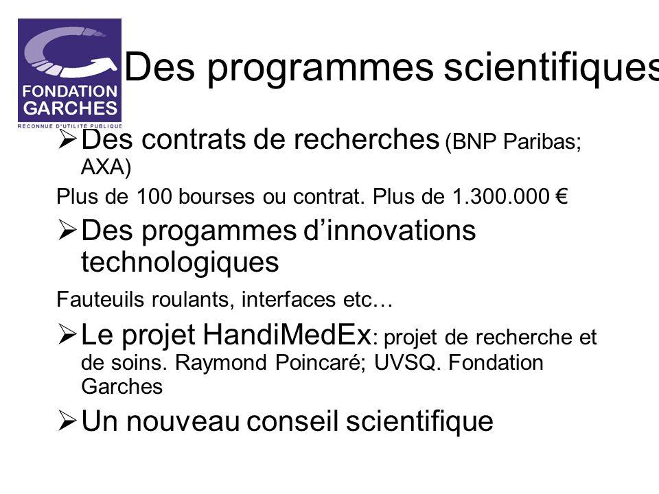 Des programmes scientifiques