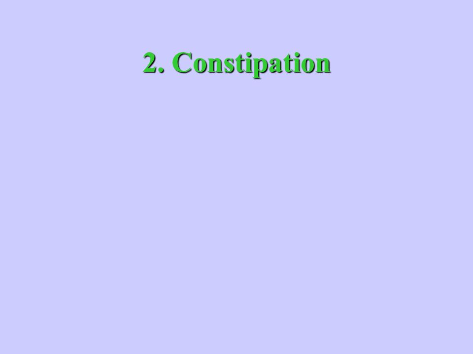 2. Constipation