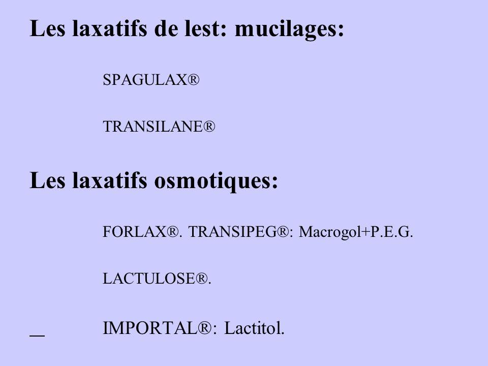 Les laxatifs de lest: mucilages: