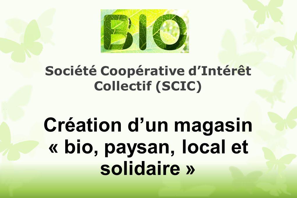 Création d'un magasin « bio, paysan, local et solidaire »