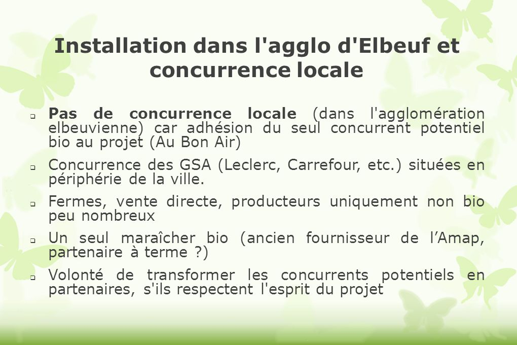 Installation dans l agglo d Elbeuf et concurrence locale